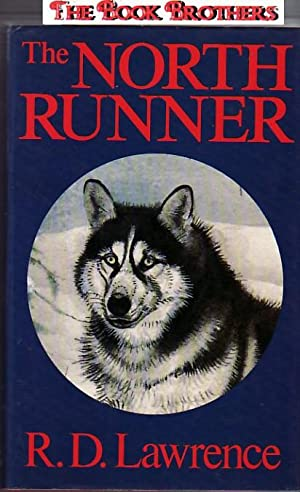 The North Runner: R.D.Lawrence