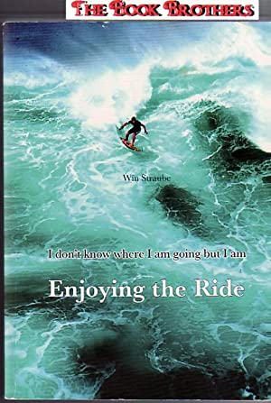 Enjoying the Ride: Win Straube