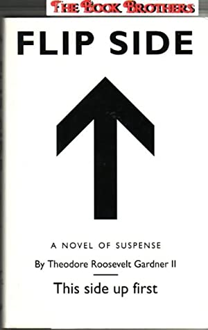 Flip Side: Theodore Roosevelt Gardner II