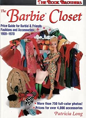 The Barbie Closet: Price Guide for Barbie & Friends Fashions and Accessories, 1959-1970: Long, ...