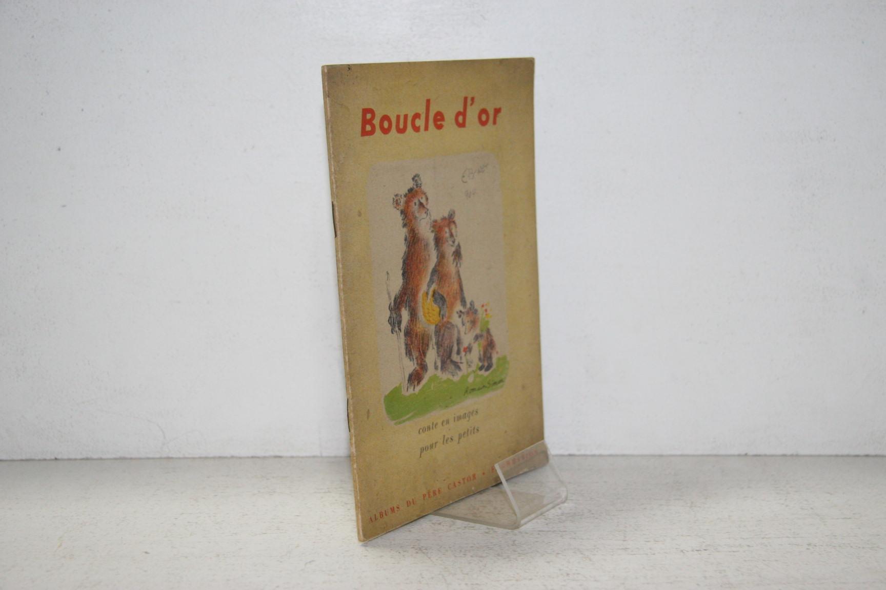 Boucle Dor Les Albums Du Père Castor