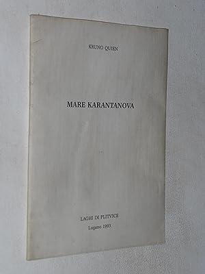 Mare Karantanova: Kruno Quien