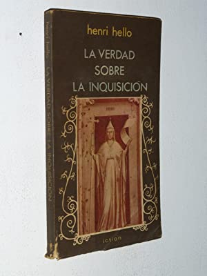 La Verdad Sobre La Inquisicion: Henri Hello