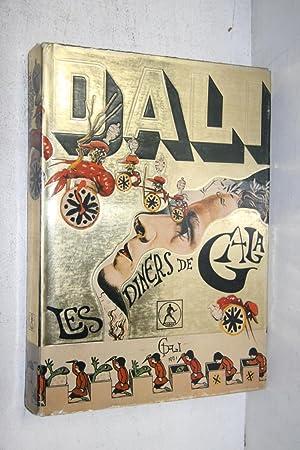 Les diners de Gala: Salvador Dali