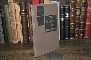 Wir Neger in Amerika: Richard Wright