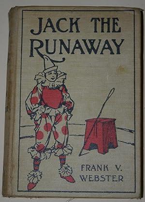 Jack the Runaway or On the Road: Webster, Frank V.