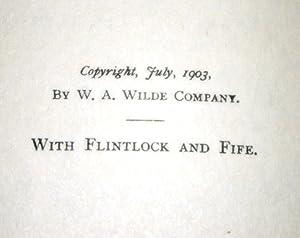 With Flintlock and Fife: Tomlinson, Everett T.