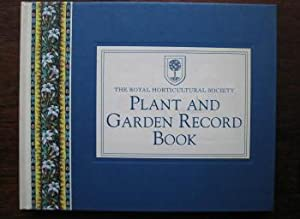 Royal Horticultural Society Plant and Garden Record Book