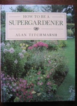 How to be a Supergardener