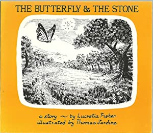 The Butterfly & The Stone: Fisher, Lucretia, Illustrated