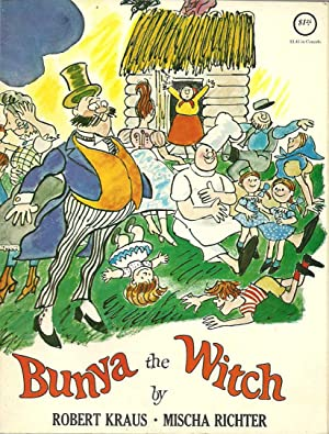 Bunya the Witch: Kraus, Robert &