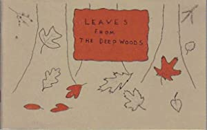 Leaves From the Deep Woods: Baker, Marian Neff