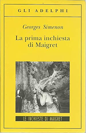 La prima inchiesta di Maigret: Simenon, Georges, Illustrated by: