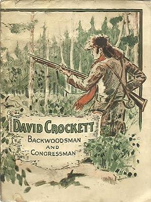 David Crockett - Backwoodsman and Congressman