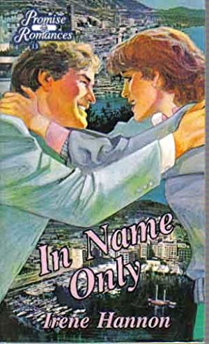 In Name Only (Promise Romances)