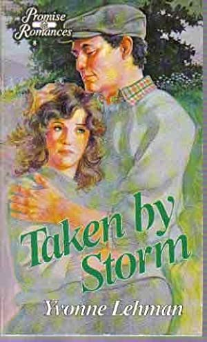 Taken by Storm (Promise Romances)