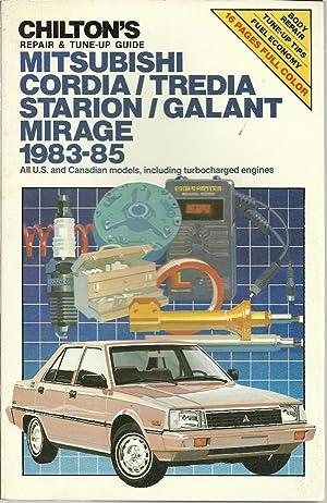 Mitsubishi Cordia/Tredia / Starion / Galant /: Chilton, Illustrated by: