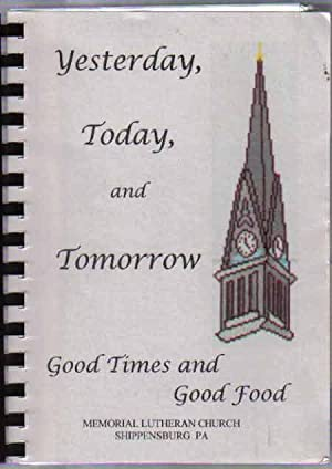 Yesterday, Today, and Tomorrow: Good Time and: Cookbook Committee
