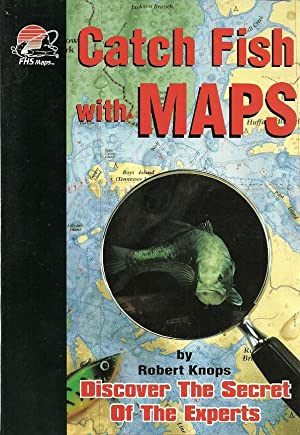 Catch Fish with Maps: Knops, Robert, Illustrated