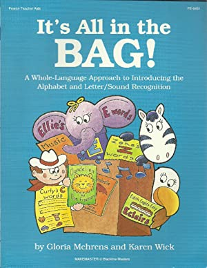 It's All in the BAG!: Mehrens, Gloria &