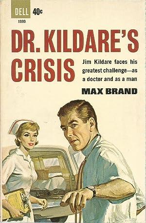 Dr. Kildare's Crisis: Brand, Max, Illustrated