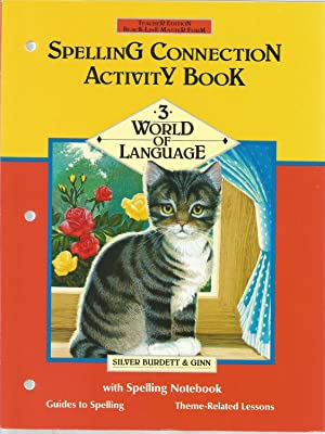 Spelling Connection Activity Book: 3 World of: Hodges, Richard E.
