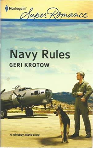Navy Rules (Harlequin Super Romance #1786)