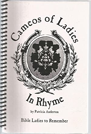 Cameos of Ladies In Rhyme: Anderton, Patricia, Illustrated