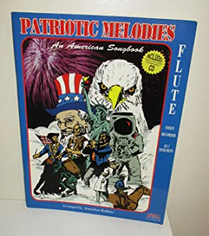 Patriotic Melodies--Flute: An American Songbook (with CD): Robbins, Jonathon (arranged