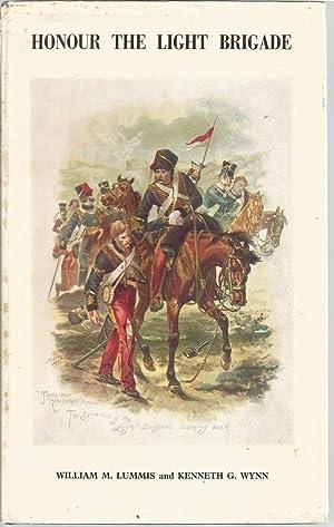 Honour The Light Brigade: Lummis, William M.