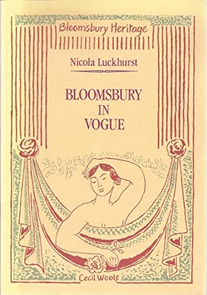 Bloomsbury in Vogue: Luckhurst, Nicola, Illustrated by: