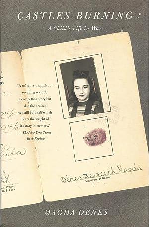 Castles Burning: A Child's Life in War: Denes, Magda, Illustrated