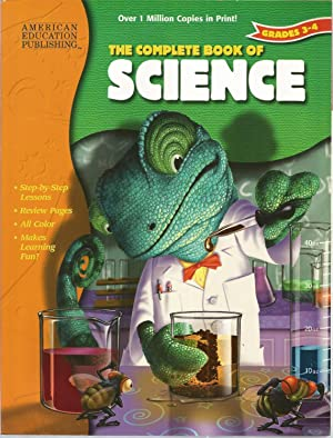 The Complete Book of Science (Grades 3-4)