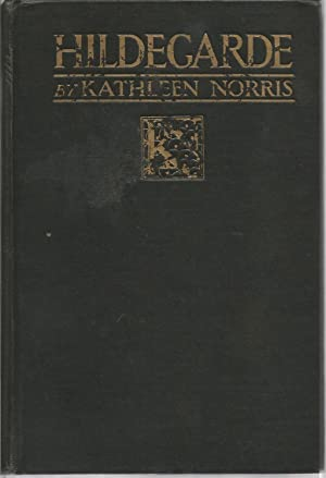Hildegarde: Norris, Kathleen, Illustrated