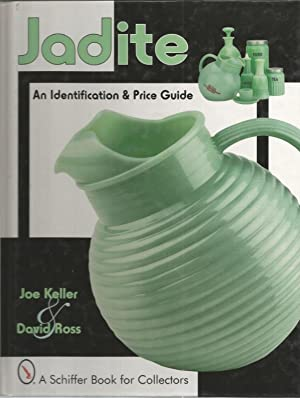 Jadite: An Identification & Price Guide: Keller, Joe &