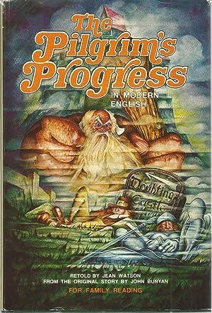The Pilgrim's Progress in Modern English: Bunyan, John; Watson,