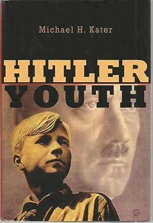 Hitler Youth: Kater, Michael H,,