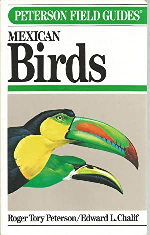 Mexican Birds (Peterson Field Guides): Peterson, Roger Tory