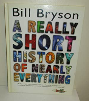 A Really Short History of Nearly Everything: Bryson, Bill, Illustrated