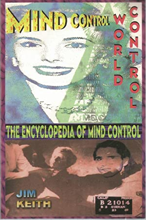Mind Control, World Control, The Encyclopedia of: Keith, Jim, Illustrated