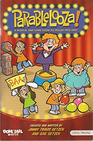 Parablelooza!: A Musical and Game Show All: Getzen, Jimmy Travis