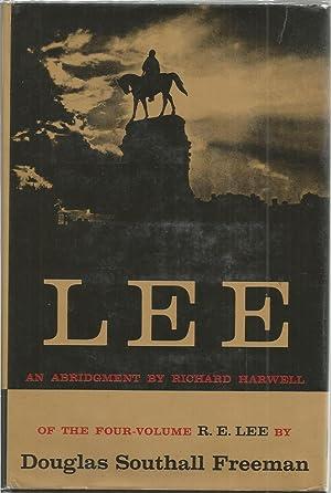 Lee: An Abridgement of the Four-Voulme R.: Freeman, Douglas Southall;