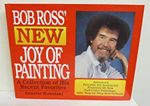 Bob Ross' New Joy of Painting: A: Kowalski, Annette, Illustrated