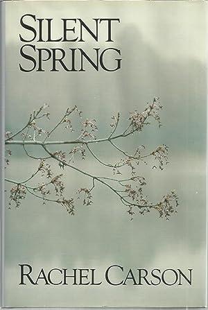 Silent Spring (Twenty-fifth Anniversary Edition): Carson, Rachel, Illustrated