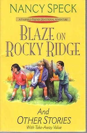 Blaze on Rocky Ridge: And Other Stories: Speck, Nancy