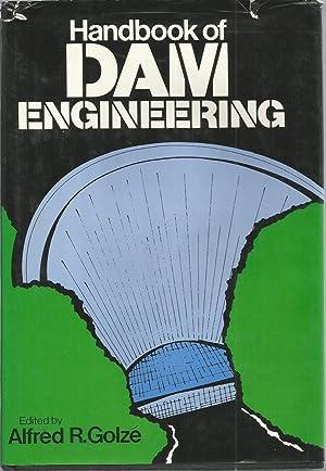 Handbook of DAM Engineering: Golze, alfred R