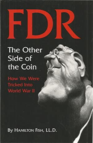 FDR The Other Side of the Coin: Fish, Hamilton, Illustrated
