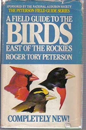 A Field Guide to the Birds: A: Peterson, Roger Tory,
