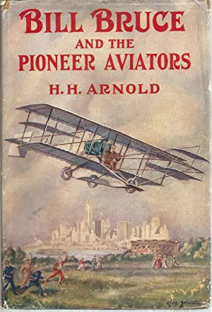 Bill Bruce and the Pioneer Aviators