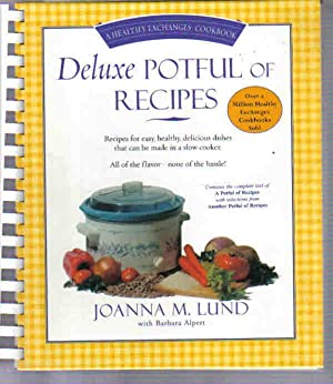 Deluxe Potful of Recipes (A Healthy Exchanges Cookbook)